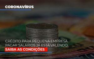 Credito Para Pequena Empresa Pagar Salarios Ja Esta Valendo Notícias E Artigos Contábeis - Pontual Contadores & Associados