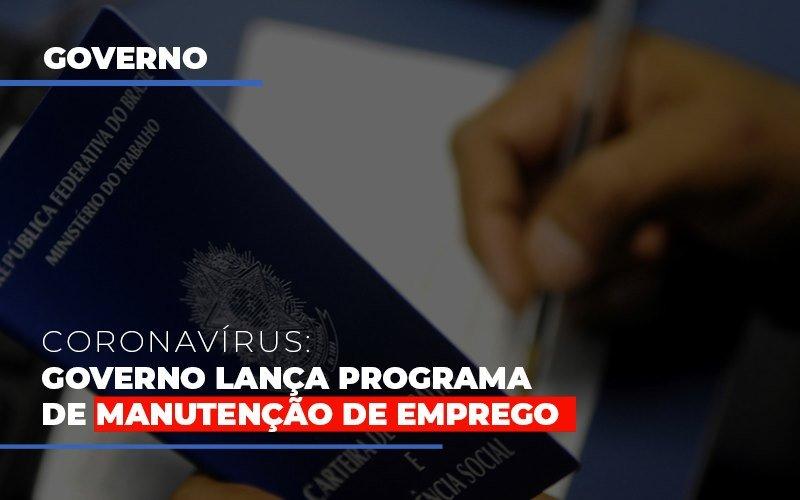 Governo Lanca Programa De Manutencao De Emprego Notícias E Artigos Contábeis - Pontual Contadores & Associados