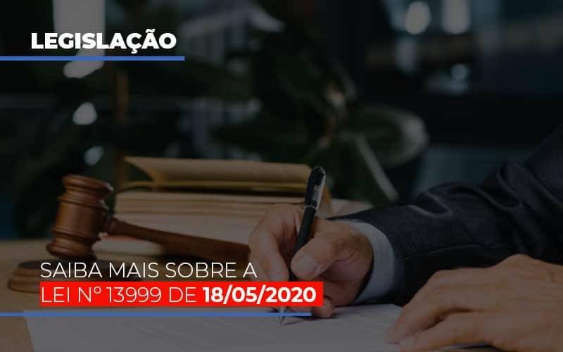 Lei N 13999 De 18 05 2020 Notícias E Artigos Contábeis - Pontual Contadores & Associados