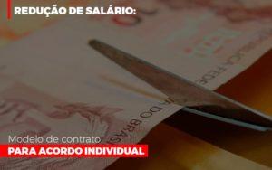Reducao De Salario Modelo De Contrato Para Acordo Individual Notícias E Artigos Contábeis - Pontual Contadores & Associados