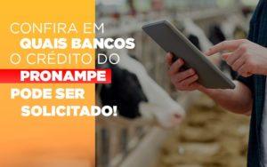 Confira Em Quais Bancos O Credito Pronampe Ja Pode Ser Solicitado Notícias E Artigos Contábeis - Pontual Contadores & Associados