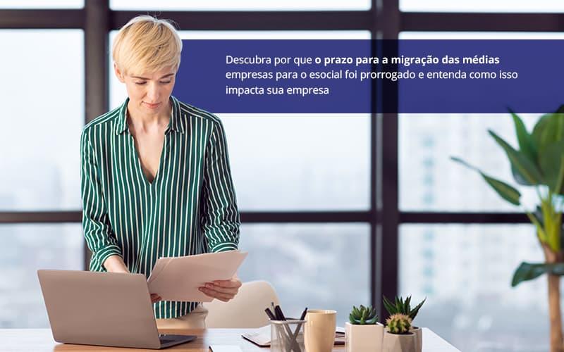 Esocial Prazo Prorrogado Atencao Para Cadastrar A Sua Empresa - Pontual Contadores & Associados
