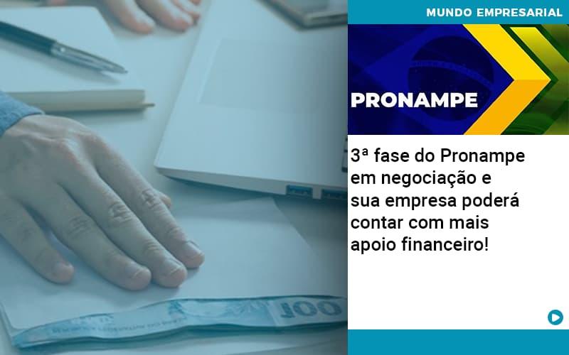 3 Fase Do Pronampe Em Negociacao E Sua Empresa Podera Contar Com Mais Apoio Financeiro - Pontual Contadores & Associados